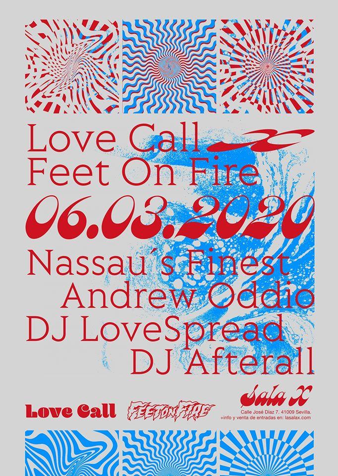 Love Call Feet on Fire Flyer - Andrew Oddio, Nassau's Finest, DJ Lovespread, DJ afterall