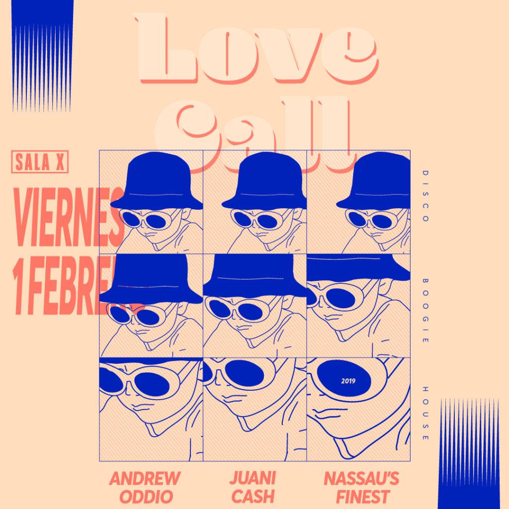 Love Call - February 1, 2019 - Juani Cash, Andrew OdDio, Nassau's Finest - Sala X, Sevilla