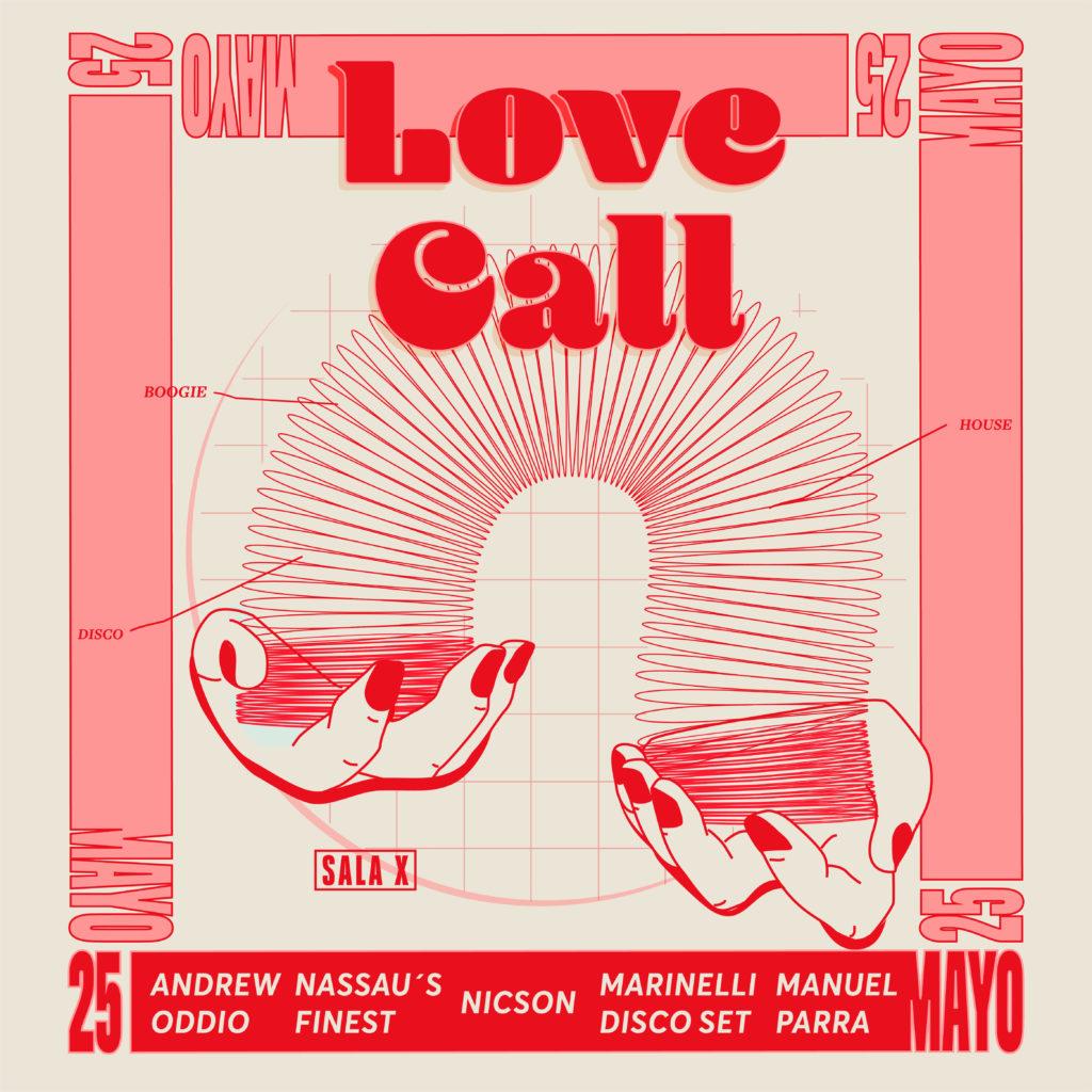 Love Call flyer May 2019 - Seville's best disco & house dance night.  DJs Andrew Oddio, Nassau's Finest, Nicson, Marinelli Disco Set, Manuel Parra